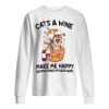 A cat and wine make me happy, humans make me hurt Unisex Sweatshirt
