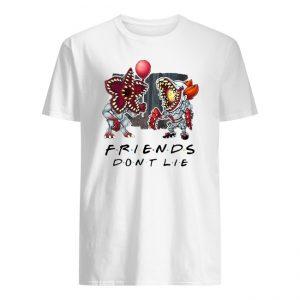 Demogorgon Pennywise Friends Don't Lie Shirt