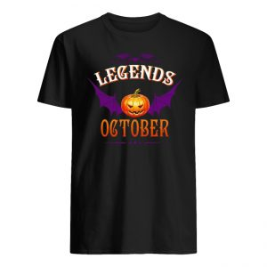 Halloween Legends Are Born In October Shirt
