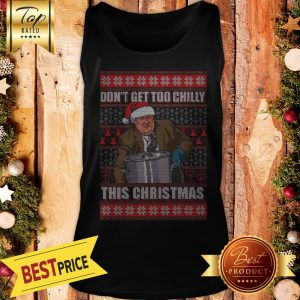 Official Kevin Malone Don't Get Too Chilly This Christmas Ugly Tank Top