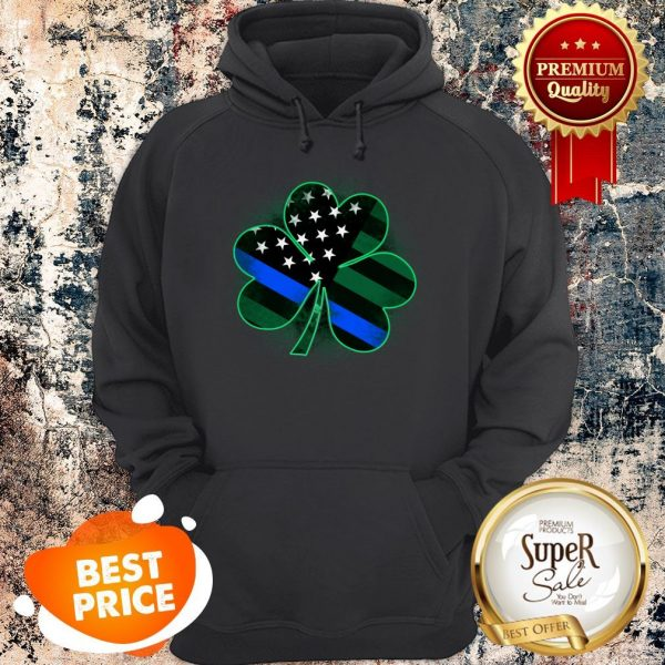 Nice Thin Blue Line St Patrick's Day Clover Hoodie