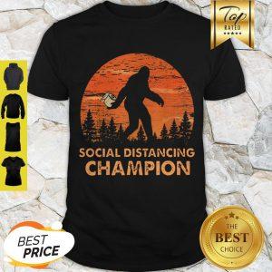 Nice Bigfoot Social Distancing Chanpion Shirt