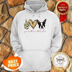 Nice Peace Love Bostie Boston Terrier Hoodie