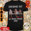 Official Zuhause Lst Wo Meine Hühner Sind Shirt