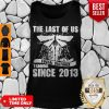 Nice The Last Of Us Social Distancing Training Since 2013 Tank Top