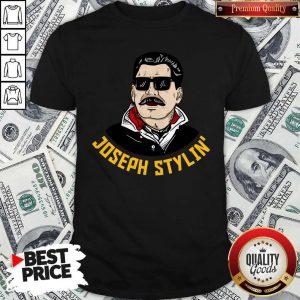 Premium Joseph Stylin' Shirt