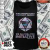 When Someone Attacks One Party Member We All Roll For Initiative Backtheblue American Tank Top