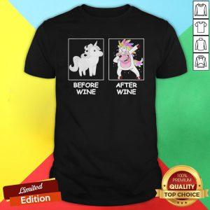Cute Unicorn Dabbing Before Wine After Wine Shirt
