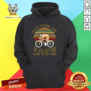 Cute Sloth Cycling Team We Will Get There When We Get There Vintage Retro Hoodie - Design By Teeshirtbear.com