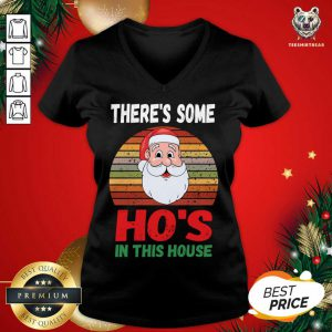 There's Some Hos in This House Funny Santa Claus Christmas V-neck - Design By Teeshirtbear.com