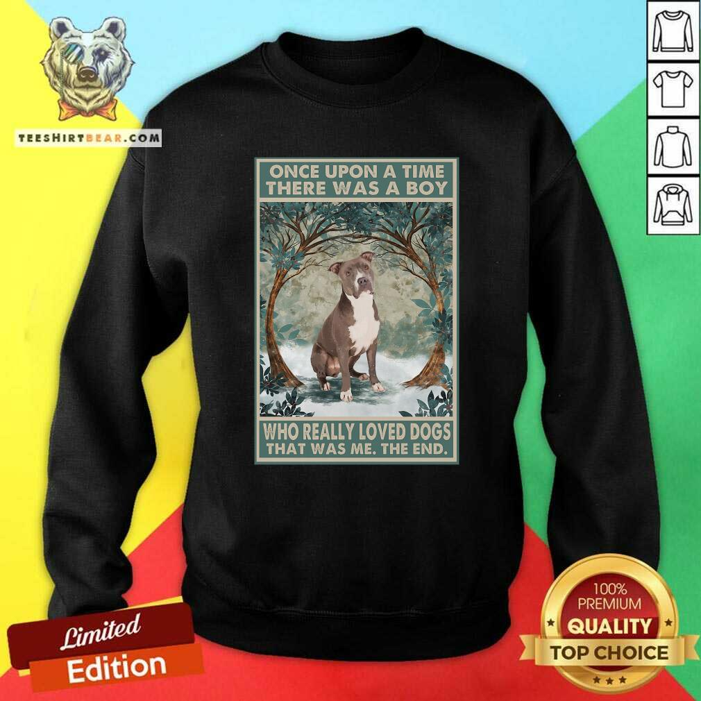 Top Staffordshire Terrier Once Upon A Time Boy Vertical Poster Sweatshirt