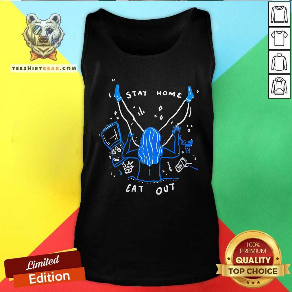 Stay Home Eat Out Tank Top