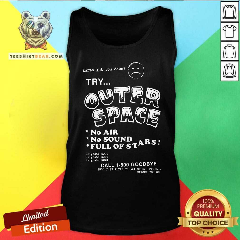 Try Outer Space No Air No Sound Full Of Stars Tank Top