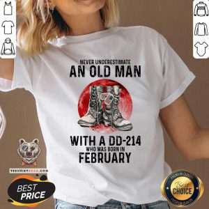 An Old Man With A DD214 Who Born In Febuary V-neck